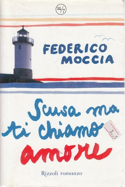 Scusa Ma Ti Chiamo Amore Скачать Книгу