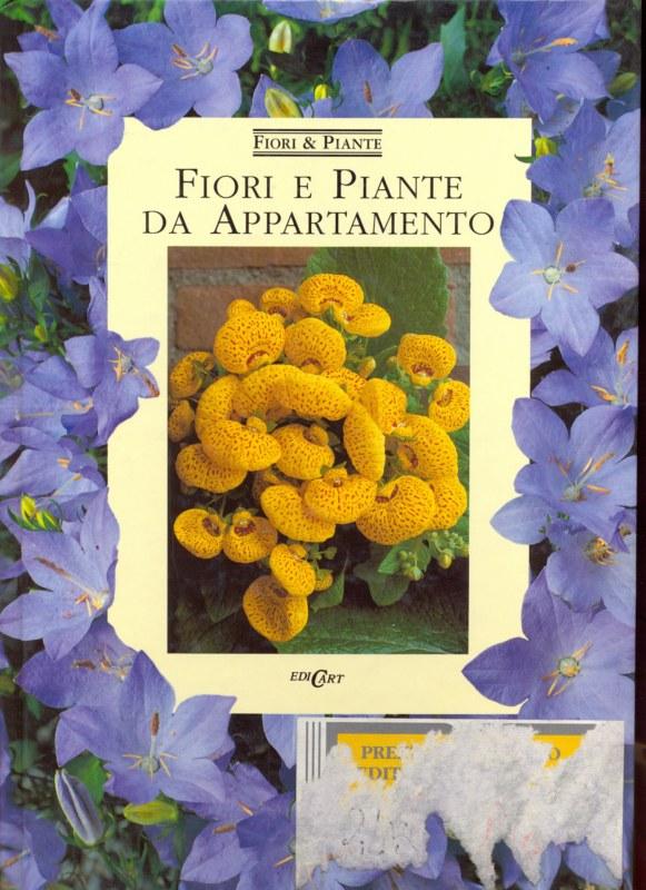 Fiori e piante da appartamento aa vv e25 for Piante e fiori da appartamento
