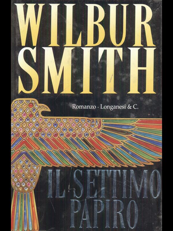 IL SETTIMO PAPIRO  SMITH WILBUR LONGANESI 1995 LA GAJA SCIENZA