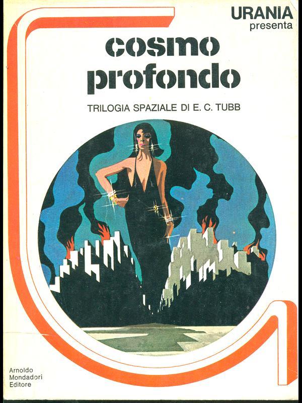 COSMO PROFONDO  E. C. TUBB MONDADORI 1978