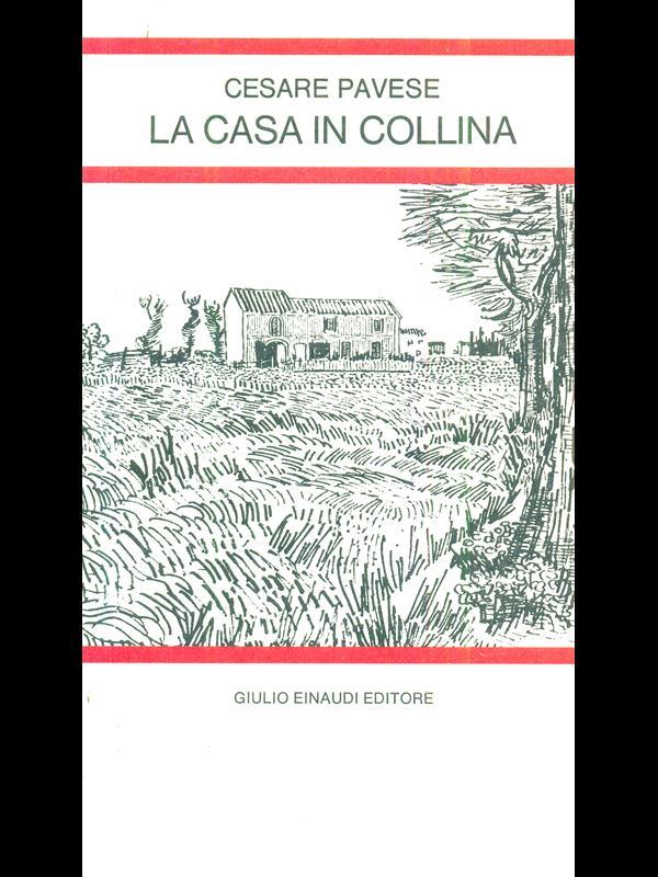 LA-CASA-IN-COLLINA-CESARE-PAVESE-EINAUDI-1978-LETTURE-PER-LA-SCUOLA-MEDIA