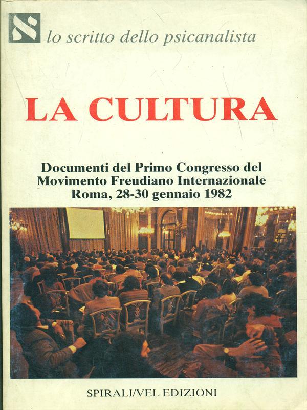 LA CULTURA  AA.VV. SPIRALI/VEL 1982 LO SCRITTO DELLO PSICANALISTA