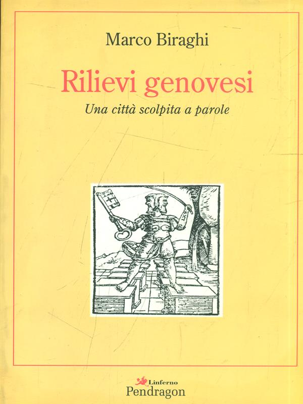 RILIEVI GENOVESI  MARCO BIRAGHI PENDRAGON 1995 LINFERNO