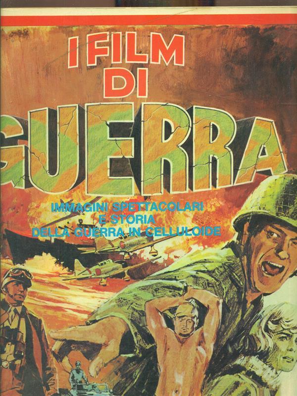 I FILM DI GUERRA  PERLMUTTER TOM  FABBRI 1975