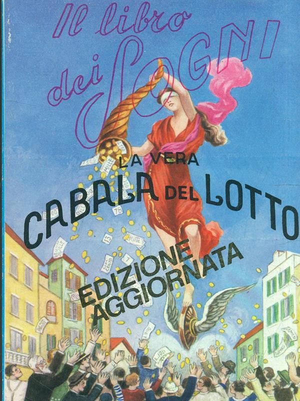 IL LIBRO DEI SOGNI - LA VERA CALABA DEL LOTTO  AA.VV EDITRICE LUCCHI 1999