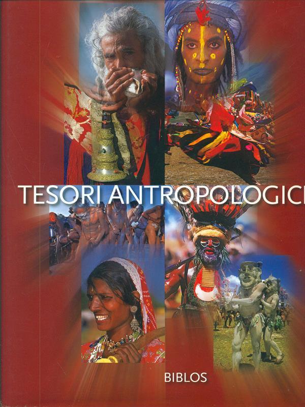 TESORI ANTROPOLOGICI  MASCOTTO FRANCESCA  BIBLOS 2008