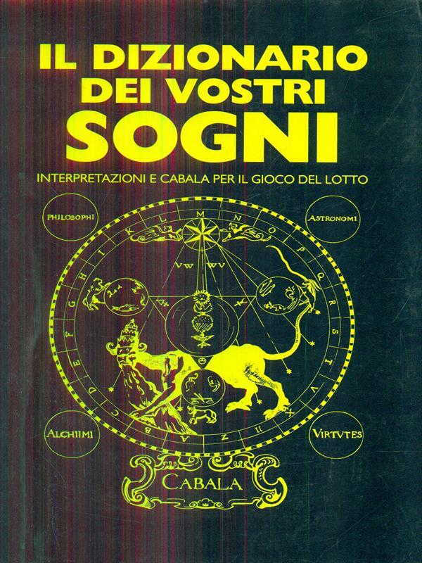 IL DIZIONARIO DEI VOSTRI SOGNI  AA.VV. NATIONAL AND FOREIGN DEVELOPMENT  1997