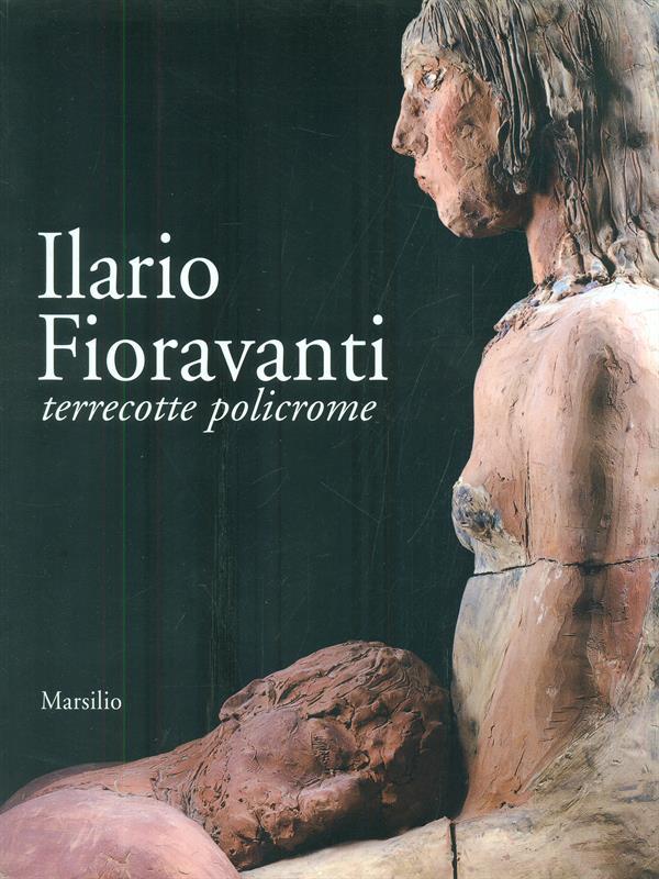 ILARIO FIORAVANTI  AA.VV MARSILIO 2002