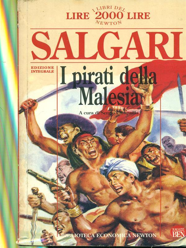 I PIRATI DELLA MALESIA PRIMA EDIZIONE SALGARI EMILIO NEWTON 1994