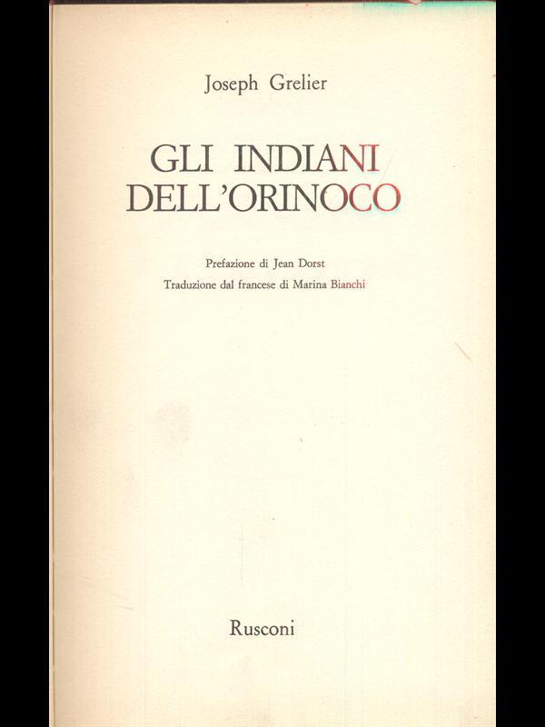 GLI INDIANI DELL'ORINOCO  JOSEPH GRELIER RUSCONI 1980