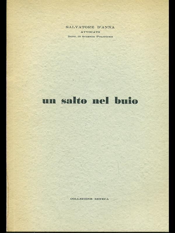 UN SALTO NEL BUIO  SALVATORE D'ANNA SENECA 1965