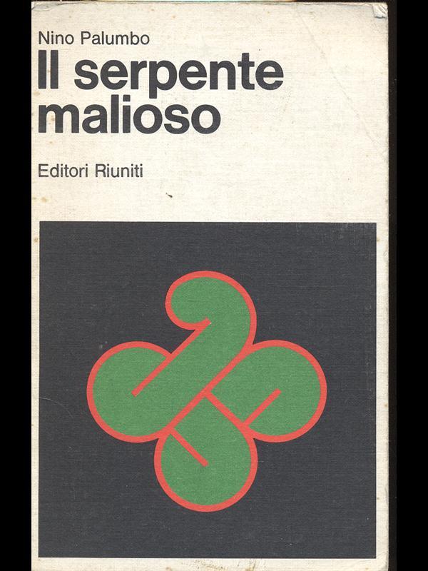 IL SERPENTE MALIOSO  NINO PALUMBO EDITORI RIUNITI 1977 I DAVID