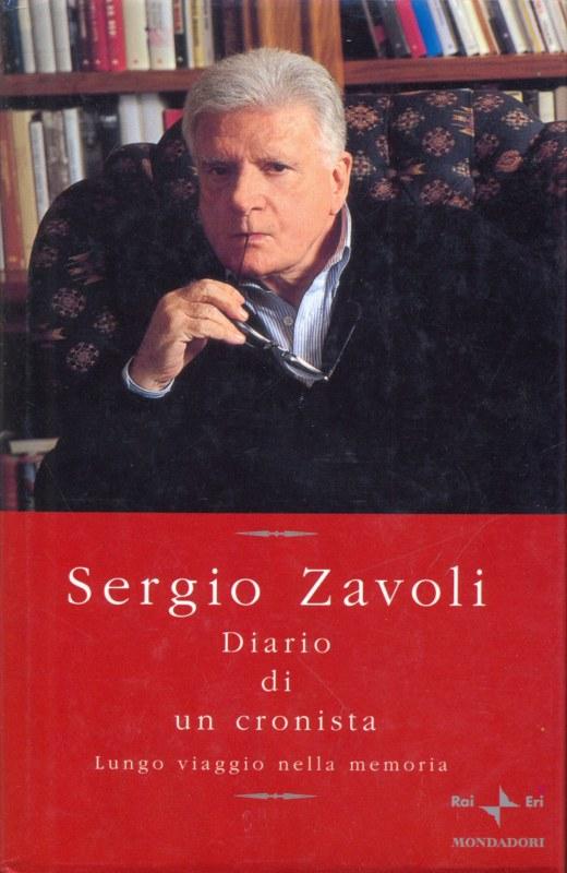 DIARIO DI UN CRONISTA SERGIO ZAVOLI MONDADORI ED. GIORNALISMO D56