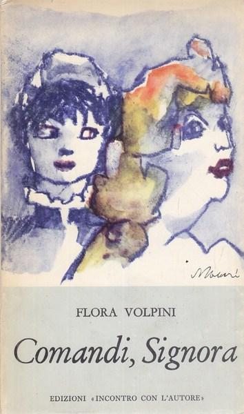 COMANDI, SIGNORA  FLORA VOLPINI INCONTRO CON L'AUTORE 1963