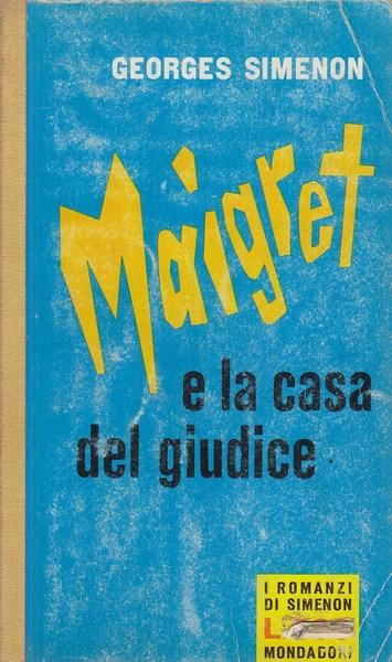 MAIGRET E LA CASA DEL GIUDICE GEORGES SIMENON MONDADORI G32
