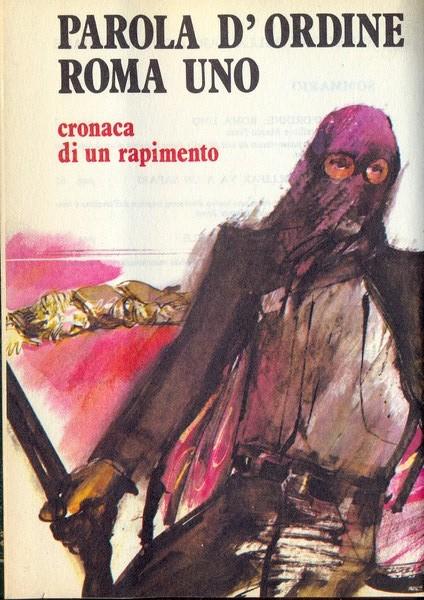 PAROLA D'ORDINE ROMA UNO SELEZIONE A163