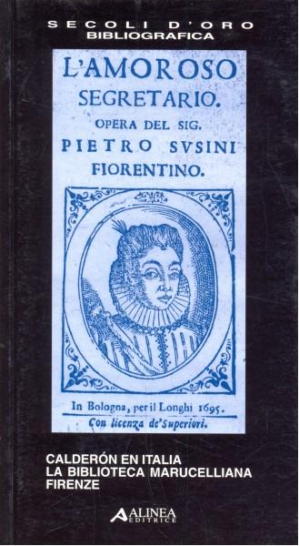 LA BIBLIOTECA MARUCELLIANA FIRENZE CALDERON EN ITALIA A175