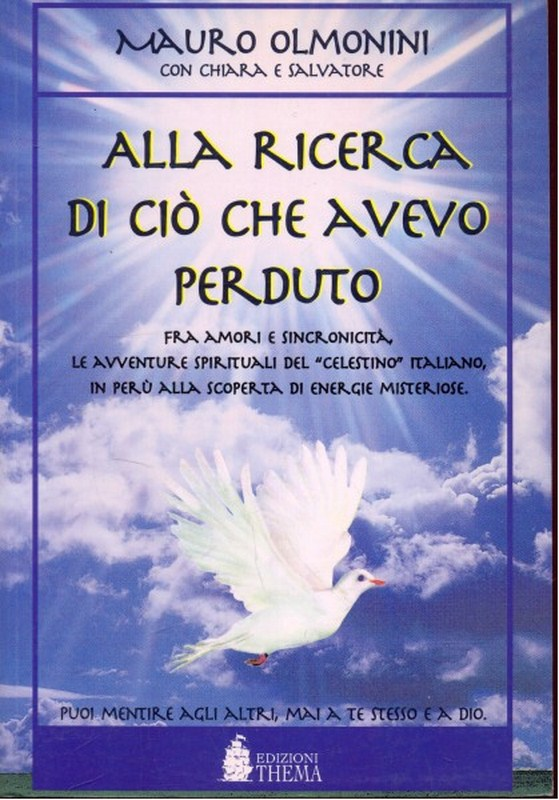 ALLA RICERCA DI CIO' CHE AVEVO PERDUTO OLMONINI THEMA M09