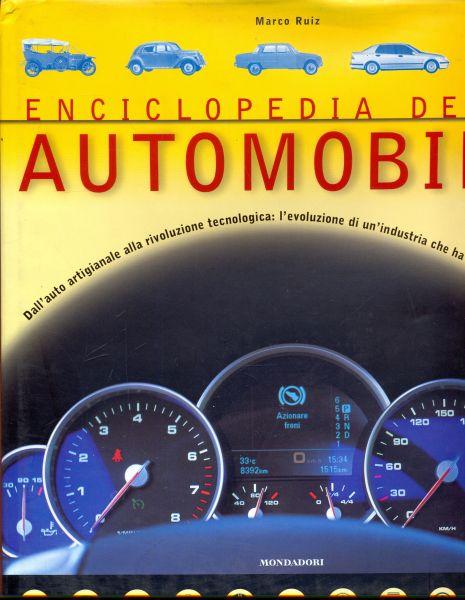 ENCICLOPEDIA DELLA AUTOMOBILE  RUIZ MARCO  MONDADORI 2003