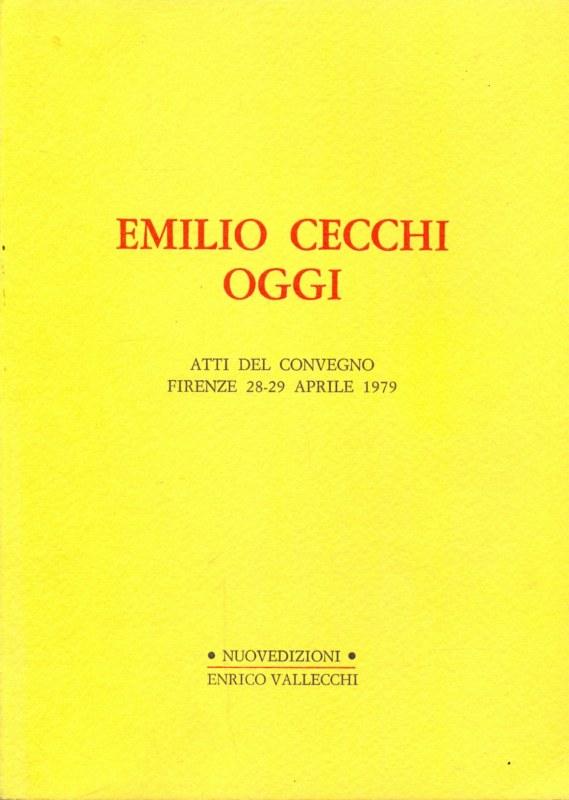 EMILIO CECCHI OGGI ROBERTO FEDI E98