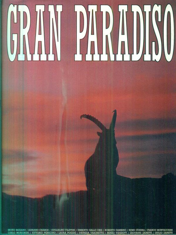 GRAN PARADISO  AA.VV. IL RISVEGLIO 1992