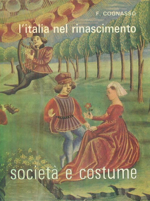 L'ITALIA NEL RINASCIMENTO VOLUME I  COGNASSO FRANCESCO  UTET 1965